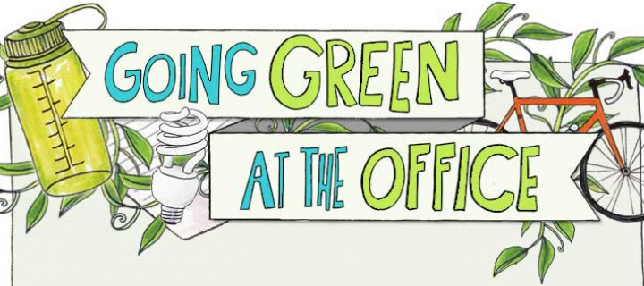 8 Ways to Go Green at the Office with Little Investment
